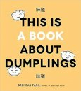 This is Book About Dumplings