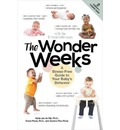 The Wonder Weeks - A Stress-Free Guide to Your Baby`s Behavior