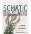 Somatic Psychotherapy Toolbox