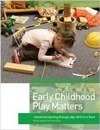 Early Childhood Play Matters