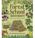 Forest School Adventure