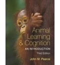Animal Learning and Cognition, 3rd Edition