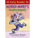 Horrid Henry Early Reader: Horrid Henry's Underpants Book 4