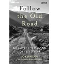 Follow the Old Road