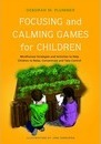 Focusing and Calming Games for Children