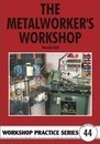 The Metalworker's Workshop