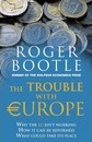 The Trouble with Europe