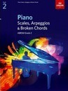 Piano Scales, Arpeggios & Broken Chords, Grade 2