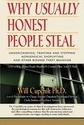 Why Usually Honest People Steal