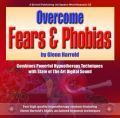 Overcome Fears and Phobias