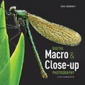 Digital Macro and Close-up Photography (Revised and Expanded Ed)