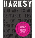Banksy You Are an Acceptable Level of Threat and if You Were Not You Would Know About It
