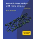 Practical Stress Analysis with Finite Elements (3rd Edition)