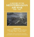 A History of the Mediterranean Air War, 1940-1945