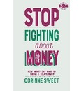 Stop Fighting about Money