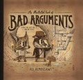 An Illustrated Book of Bad Arguments