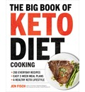 The Big Book of Ketogenic Diet Cooking