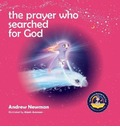 The Prayer Who Searched For God