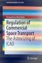 Regulation of Commercial Space Transport