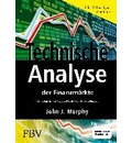 Technische Analyse der Finanzmärkte. Inkl. Workbook