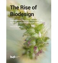 The Rise of Biodesign: Contemporary Research - Methodologies for Nature-inspired Design in China