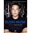 Elon Musk Biografia tworcy PayPala Tesli SpaceX