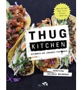 Thug Kitchen. Gotowanie bez zbednego pieprzenia