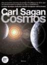 Cosmos. Una Evolucisn Cssmica de Quince Mil Millones de Aqos Que Ha Transformado La Materia En Vida y Consciencia