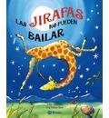 Las jirafas no pueden bailar / Giraffes can not dance