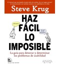 Haz facil lo imposible / Rocket Surgery Made Easy