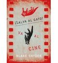 ¡Salva al gato! va al cine : guía para guionistas de todos los argumentos del mundo