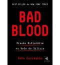 Bad Blood. Fraude Bilionária no Vale do Silício