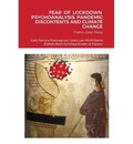 Fear of Lockdown Psychoanalysis, Pandemic Discontents and Climate Change