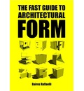 Fast Guide to Architectural Form
