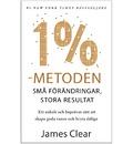 1%-Metoden: Vanor nedbrutna i atomer - små förändringar, stora resultat