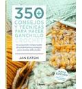 350+ Consejos y técnicas para hacer ganchillo/crochet