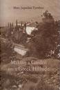 Making a Garden on a Greek Hillside